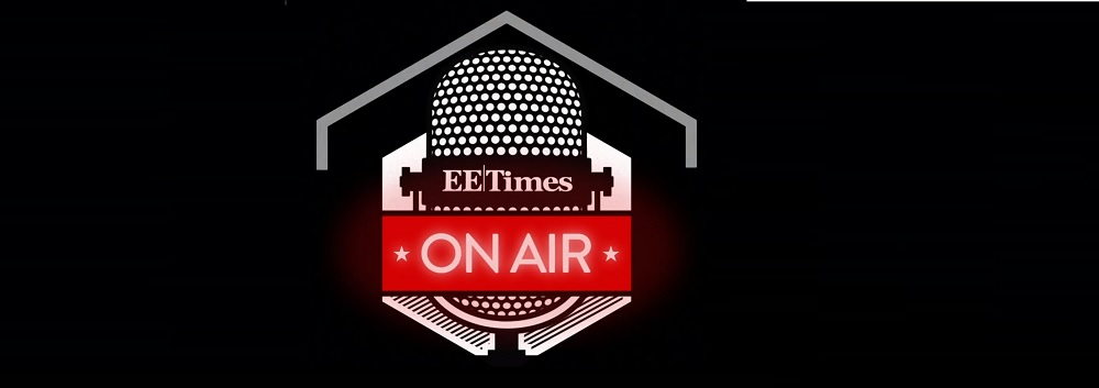EE|Times On Air at CES 2019